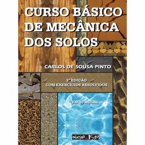 Curso Básico De Mecânica Dos Solos + Exercícios 3ed (ebook)