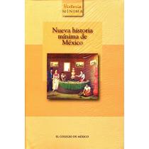 Nueva Historia Minima De Mexico - Pablo Escalante Gonzalbo