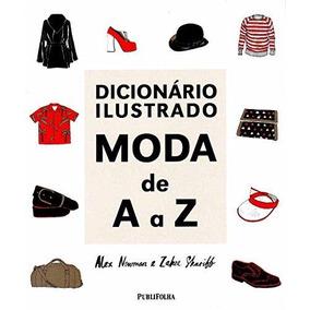 Dicionario Ilustrado - Moda De A A Z
