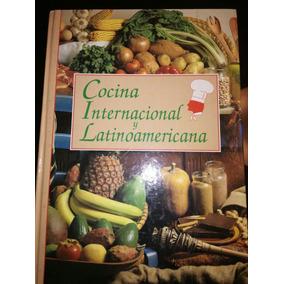 Libros De Cocina Internacional Y Latinoamericana Nuevo