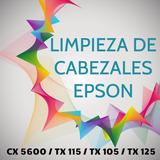Limpieza De Cabezal Serie Cx5600, Tx115, Tx105, Tx125