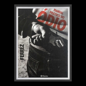 Livro Manual Prático Do Ódio De Ferrez Literatura Marginal