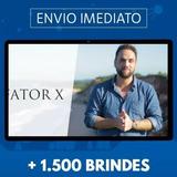 Fator X + Clientes Infinitos - Pedro Superti + 1500 Brindes