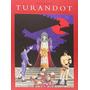 Turandot. Und Rama De Celos, Odios Y Muertes En Envío Gratis