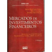 Mercados De Investimentos Financeiros - Iran Siqueira Lima
