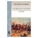 Gran Betraña En Afganistan La Segunda Guerra Anglo; Archiba