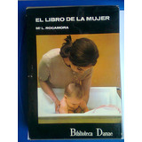 El Libro De La Mujer Ma L Rocamora Biblioteca Danae