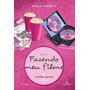 Fazendo Meu Filme - Paula Pimenta - Livro 1