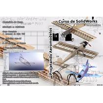 Curso De Solidworks - Projetando Aeromodelos