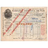 Antiguo Recibo Compañia Primitiva De Gas Buenos Aires 1904