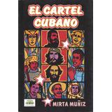 El Cartel Cubano Muñiz Mirta Revolucion Cultura Publicidad