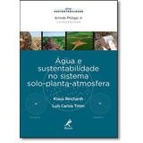 Livro - Gua E Sustentabilidade No Sistema Solo-planta-atmosf