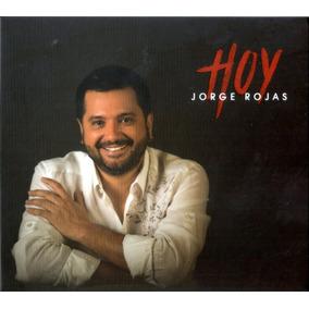 Jorge Rojas - Hoy Cd 2016 - Los Chiquibum
