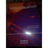 Lengua Española Santillana Jorge Ruedas Antelma Bachillerato