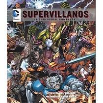 Dc Comics Supervillanos La Guia Visual Complet