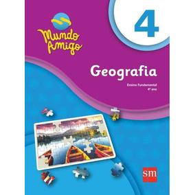 Mundo Amigo - Geografia - 4º Ano - Ensino Fundamental I - 4º