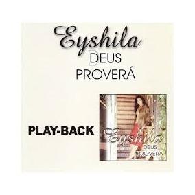 Play Back Eyshila Deus Provera
