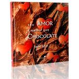 Seu Amor E Melhor Que Chocolate - Ciranda