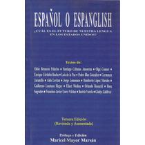 Español O Espanglish. Maricel Mayor Marsán. Ed. Baouiana.