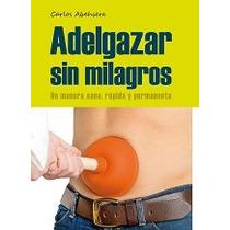 Adelgazar Sin Milagros-ebook-libro-digital
