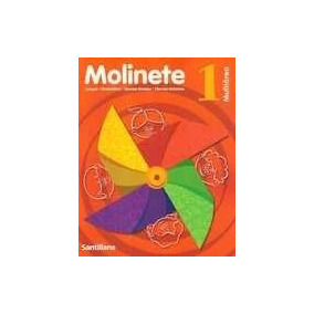 Molinete 1. Multiarea + Artes Visuales 1 - Santillana