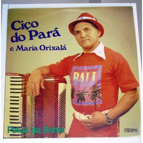 Lp Ciço Do Pará E Maria Orixala - Patuá Da Bahia