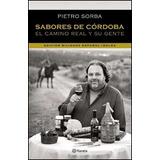 Sabores De Cordoba - Pietro Erasmo Sorba