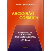 Ascensão Cósmica - Joshua David Stone