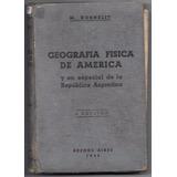 Libro Antiguo Geografia Fisica De America (año 1939)