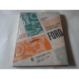 Catalogo De Repuestos Para Camiones Ford.f 100 A F 900