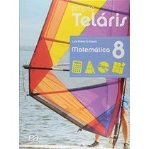 Livro Projeto Telaris - Matematica - 8 Ano Vários Autores