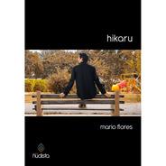 Hikaru - Mario Flores