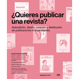 ¿quieres Publicar Una Revista? - Diseño Editoral