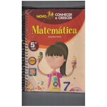 Livro Matemática Conhecer E Crescer 5º Ano - 1ª Edição 2009