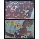Patoruzú. Libro De Oro 1942-1943. (las 2 Revistas). 39226