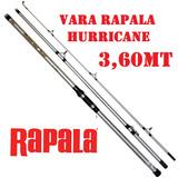 Vara Pesca Rapala Hurricane 3,60 Pesca De Praiae Costão