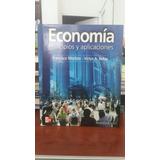 Economia-principios Y Aplicaciones-francisco Mochon Y Beker