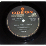 Al Bano Taca Taca Banda / Noches De Seda Simple