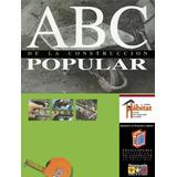 Construya Su Casa Con El Manual Del Constructor Popular, Pdf