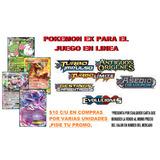 Pokemon Tcg Online Codigos Cartas Ex