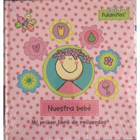 Libro De Recuerdos Para Bebe Álbum De Fotos De Fulanitos