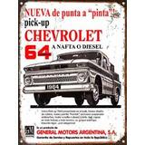 Cartel Chapa Publicidad Antigua Chevrolet Pick Up 1964 L252