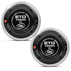Par Driver P Corneta Eros Titanium Etd 72250 125w Rms 8 Ohms