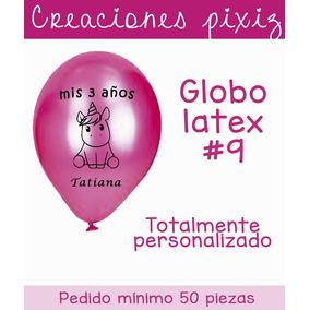 100 Piezas De Globo Latex Personalizado A Una Tinta.