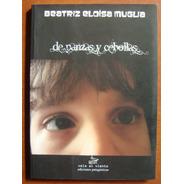 L1463. De Panzas Y Cebollas. Beatriz Eloisa Muglia