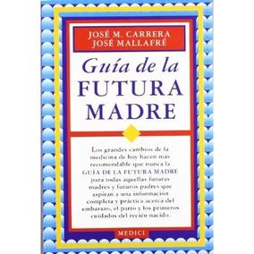 Guia De La Futura Madre; Carrera