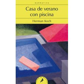 Slb171. Casa De Verano Con Piscina; Herman Koch Envío Gratis