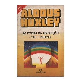 As Portas Da Percepcao Aldous Huxley Pdf