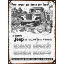 Cartel Chapa Publicidad Antigua 1949 Camion Jeep Willys L221