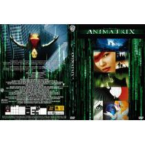 Dvd Anime Animatrix 9 Cortos Del Mundo Matrix Tampico Madero